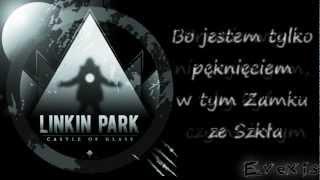 Linkin Park - Castle of Glass [Napisy PL]
