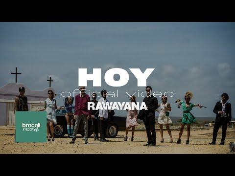 rawayana-hoy-ft-psycho-ramses-meneses-video-oficial-rawayanachannel-