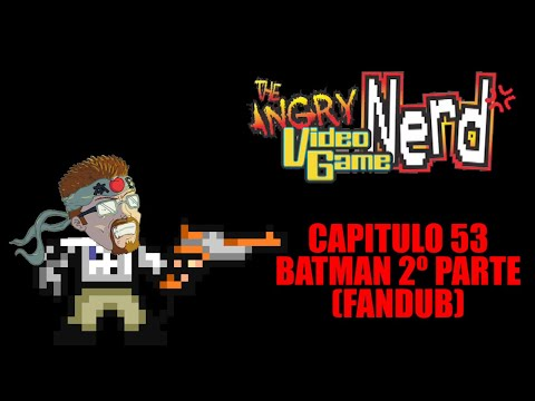Angry Video Game Nerd - Capitulo 53 - Batman Return of The Joker Fandub Español