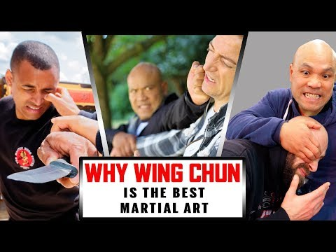 Why Wing Chun is the best Martial Art