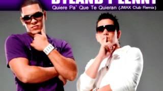 Dyland Y Lenny feat. Ivy Queen - Quiere Pa' Que Te Quieran (JMAX Club Remix)