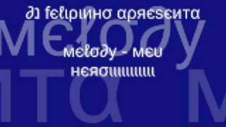 melody - meu heroi