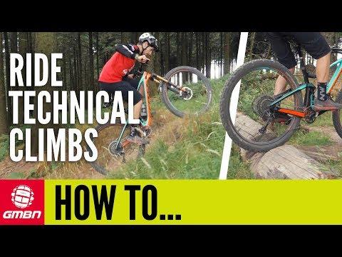 Ride Steep And Technical Climbs | MTB Skills