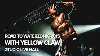 Road To Waterzonic 2015 with Yellow Claw at Ztudio Live Hall