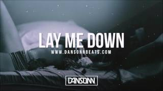 Lay Me Down (With Hook) - Sad Dark Piano Guitar Beat | Prod. by Dansonn