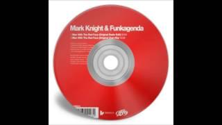 Mark Knight & Funkagenda - Man With The Red Face (Original Radio Edit)