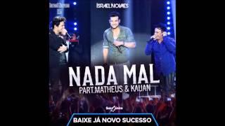 Nada Mal - Israel Novaes Part. Matheus e Kauan (CD Promocional)