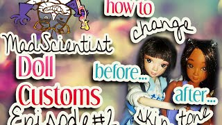 Mad Scientist Doll Customs Episode 2: How To Change The Skin Tone Of A Doll