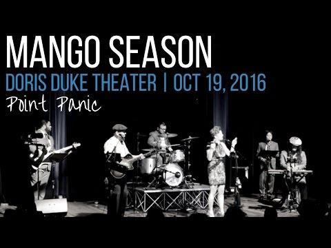 Point Panic | MANGO SEASON live at the Doris Duke Theater | Original Music