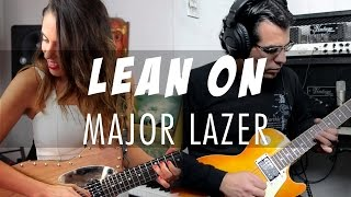 Major Lazer & DJ Snake - Lean On Cover ft Virna Nova