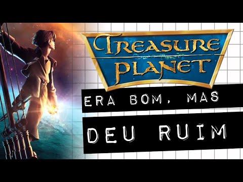 PLANETA DO TESOURO  ERA BOM, MAS DEU RUIM