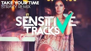 Sam Hunt - Take Your Time (Stravy Remix)