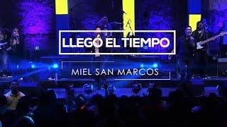 """"""" LLEGÓ EL TIEMPO """" -  Album Proezas - Grabado en Vivo en Anaheim California - Miel San Marcos 2012"""