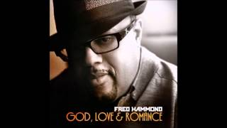 fred Hammond - I'm In Love With You