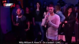Willy William feat. Keen'V - On s'endort - Live C'Cauet sur NRJ