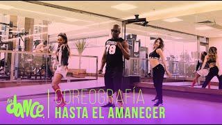 Hasta el Amanecer - Nicky Jam - Coreografía - FitDance Life