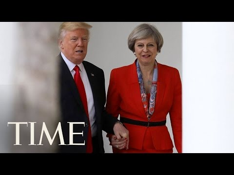 President Trump Meets with British Prime Minister May, Shows Support For NATO   TIME