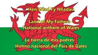Himno nacional del País de Gales - National anthem of Wales (WLS/EN/ESP Letra)