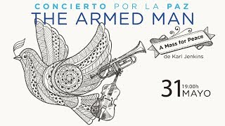 Concierto por la Paz: The Armed Man