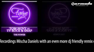 Tom Novy vs. TV Rock & Snap - The Power (Mischa Daniels Crazy Head Mix) [FAME020]