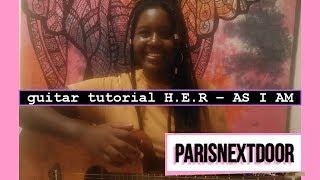 AS I AM - H.E.R | GUITAR TUTORIAL