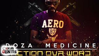 Doza Medicine - Action Ova Word [Mac 11 Riddim] September 2017