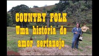 Country Folk: uma história de amor sertanejo