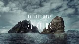 Discover the story of The Lost Songs of St Kilda...
