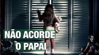 NÃO ACORDE O PAPAI - HISTÓRIAS DE TERROR - CREEPYPASTA
