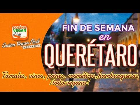 Fin de semana vegano en Querétaro, México - Cocina Vegan Fácil
