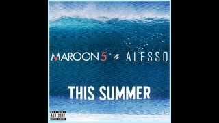 Maroon 5 vs. Alesso - This Summer (Audio)
