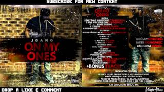 J Gang - Uckers Ft. Don Andre [On My Ones]