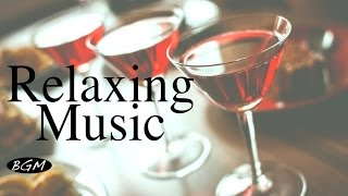 【RELAX CAFE MUSIC】Jazz & Bossa Nova Instrumental Music - Background Music -  Music for Relax,Work
