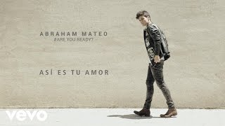 Abraham Mateo - Así Es Tu Amor (Audio)