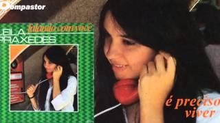 Leila Praxedes - É Preciso Viver (LP Falando com Você) Bompastor 1981
