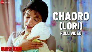 Chaoro (Lori) Full Video   MARY KOM   Priyanka Chopra   Vishal Dadlani, Salim Merchant   HD