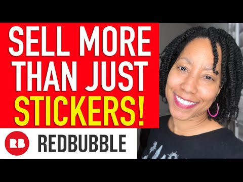 Increase Your RedBubble Sales By Selling More Products – Make More Money! (Print on Demand)