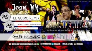 El Guiro Remix - La Gente Pesada & Varios Artistas #QueTemazo Cali es Salsa