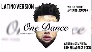 Drake - One dance  - Ft Kyla & Wizkid - EN ESPAÑOL