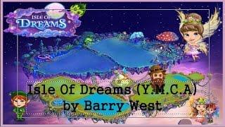 Isle Of Dreams (Y.M.C.A) by Barry West