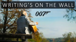 Writing's On The Wall - Sam Smith (James Bond Spectre) | Tom Lumen | Solo Acoustic Guitar