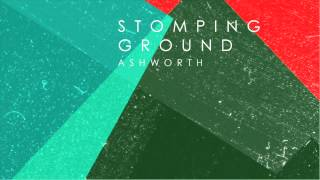 Joseph Ashworth - Stomping Ground