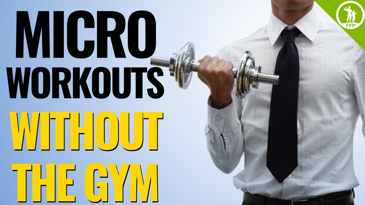 Micro Workouts | Mini Exercises at your Desk Job