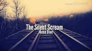 Anna Blue - The Silent Scream