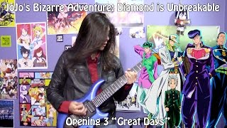 "JoJo's Bizarre Adventure: Diamond is Unbreakable Opening 3 -""Great Days"" by Karen Aoki【Band Cover】"