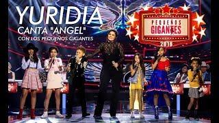 """Yuridia -  Canta con los Pequeños Gigantes / """"Ángel"""""""