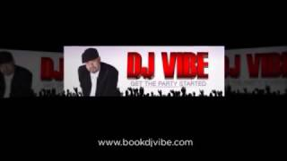 Dj Wedding Dj Service Toronto - Dj Vibe - Lets get this Party Started