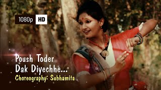 Poush Toder Dak Diyechhe (Rabindra Nritya) | Dance Choreography - Subhamita | Harmonica - Gourab