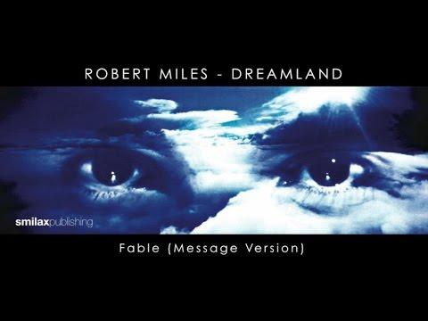 Fable Message Version de Robert Miles Letra y Video