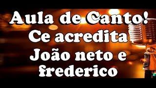 karaoke Cê Acredita - João Neto e Frederico Part. MC Kevinho